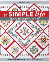 A Simple Life - Quilts Inspired By The '50s