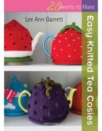 Easy Knit Tea Cosies (Twenty To Make)
