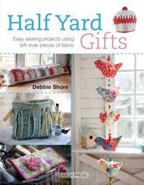 Half Yard Gifts - Debbie Shore