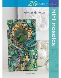 Mini Mosaics (Twenty To Make)
